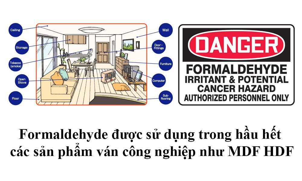 Formaldehyde có mặt trong những sản phẩm nội thất gỗ công nghiệp MDF, HDF